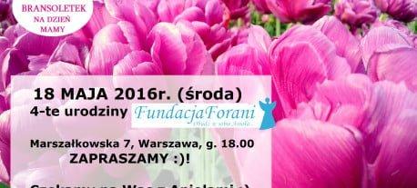 18 maja (środa) zapraszamy na urodziny Fundacji Forani Marszałkowska 7, godz. 18.00